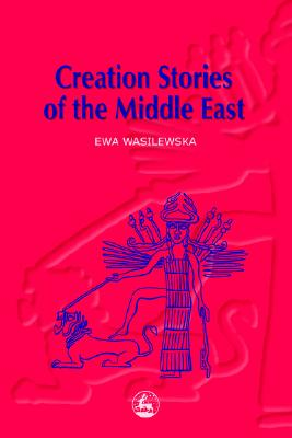 Image for Creation Stories of the Middle East