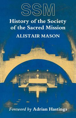 Image for History of the Society of the Sacred Mission