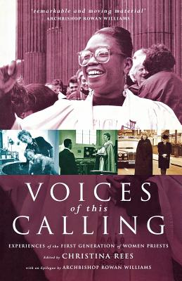 Image for Voices of This Calling: Women Priests - The First Ten Years