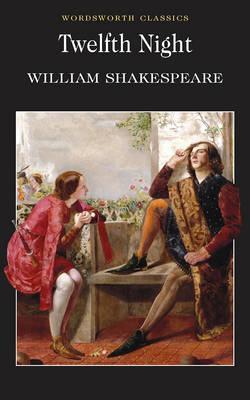 Image for Twelfth Night (Wordsworth Classics)