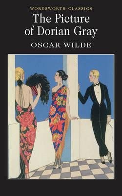 Picture of Dorian Gray (Wordsworth Classics), Oscar Wilde