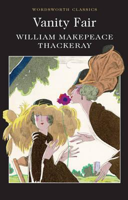 Image for Vanity Fair (Wordsworth Classics) (Wordsworth Collection)