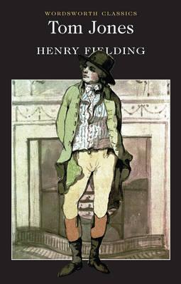 Tom Jones (Wordsworth Classics), Henry Fielding