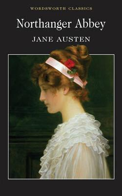 NORTHANGER ABBEY, AUSTEN, JANE