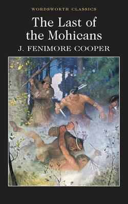Image for The Last of the Mohicans (Wordsworth Classics)