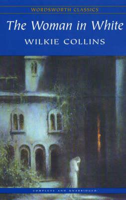 The Woman In White, Collins, Wilkie
