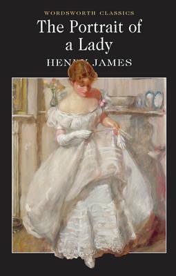 Portrait of a Lady (Wordsworth Classics), HENRY JAMES