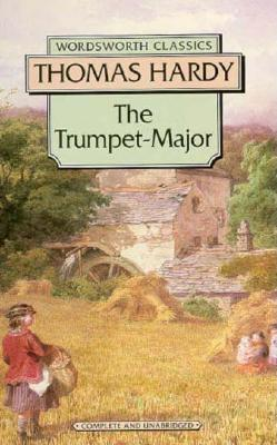 Image for Trumpet Major (Wordsworth Classics)