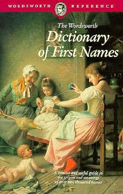 The Wordsworth Dictionary of First Names, MacLeod, Iseabail; Freedman, Terry