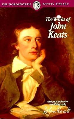 The Works of John Keats, John Keats