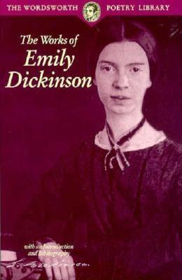 Works of Emily Dickinson, EMILY DICKINSON