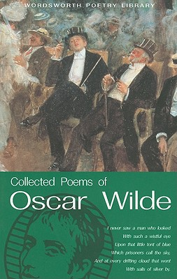 Collected Poems Of Oscar Wilde, Oscar Wilde, Anne Varty (Introduction)
