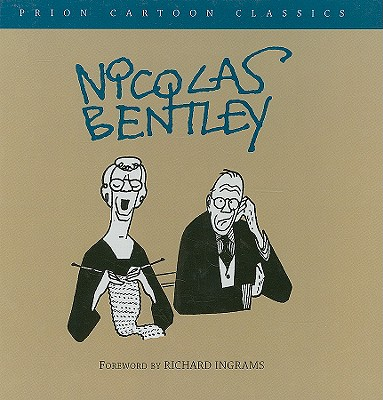 Nicolas Bentley (Prion Cartoon Classics), BENTLEY, Nicolas