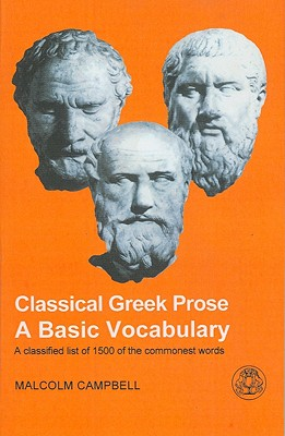 Image for Classical Greek Prose: A Basic Vocabulary