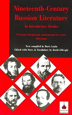 Nineteenth-century Russian Literature: An Introduction (Russian Texts), Larin, Boris; Gillespie, David