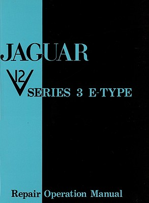 Jaguar E-Type V12 Series 3 Workshop Manual (Official Workshop Manuals), Brooklands Books Ltd