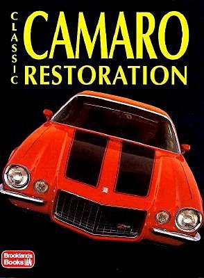 Classic Camaro Restoration (Restoration Tips & Techniques), Clarke, R.M.