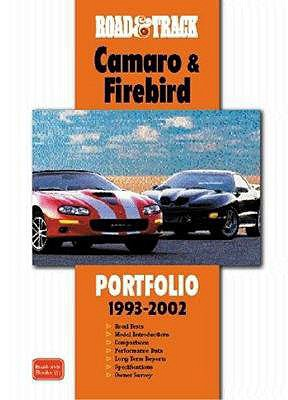 Image for Road & Track Camaro & Firebird 1993-2002 Portfolio (Road & Track Series)