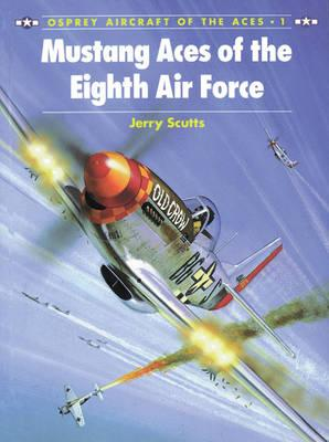 Image for Mustang Aces Of The Eighth Air Force