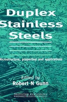 Duplex Stainless Steels, Microstructure, properties and applications