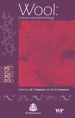 Wool: Science and Technology (Woodhead Publishing Series in Textiles)