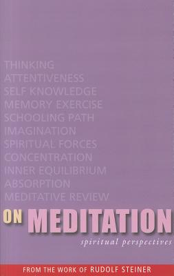 On Meditation: Spiritual Perspectives, Steiner, Rudolf