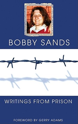 Writings from Prison, Bobby Sands