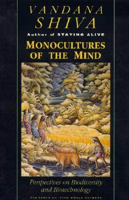 Image for Monocultures of the Mind: Perspectives on Biodiversity and Biotechnology