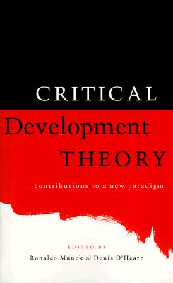 Image for Critical Development Theory: Contributions to a New Paradigm