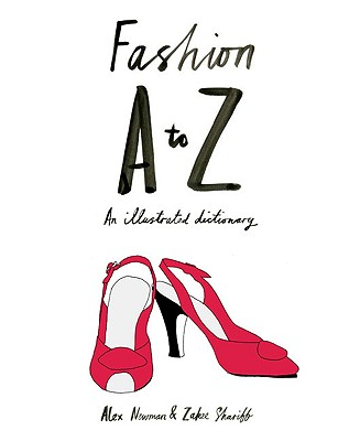 Image for Fashion A to Z : An Illustrated Dictionary