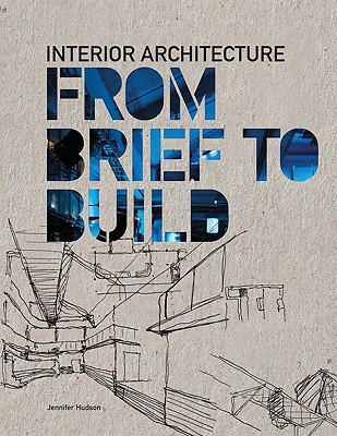Image for Interior Architecture: From Brief to Build