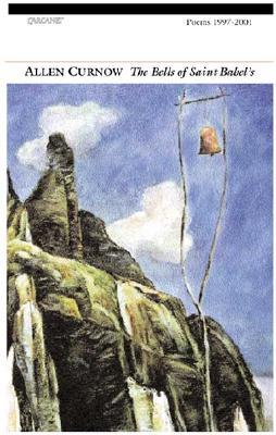 The Bells of Saint Babel's: Poems 1997-2001, Curnow, Allen