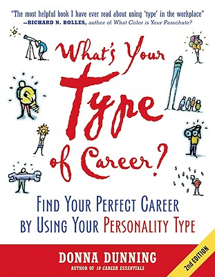 What's Your Type Of Career?, Second Edition, Dunning, Donna