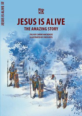 Image for Jesus Is Alive: The Amazing Story (Bible Wise)