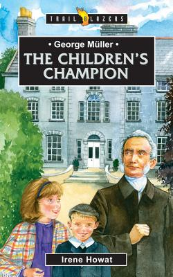 Image for George Muller The Children's Champion (Trail Blazers)