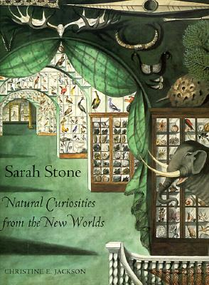 Image for Sarah Stone: Natural Curiosities from the New Worlds (Art of Nature)