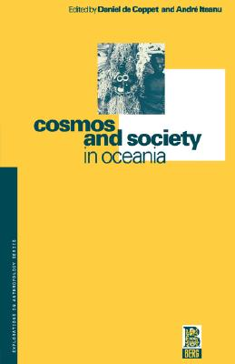 Image for Cosmos and Society in Oceania (Explorations in Anthropology)