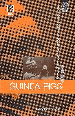 Image for Guinea Pigs: Food, Symbol and Conflict of Knowledge in Ecuador (Global Issues)
