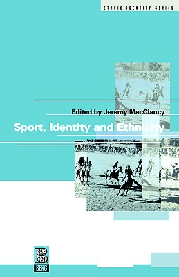 Image for Sport, Identity and Ethnicity (Ethnicity and Identity Series)