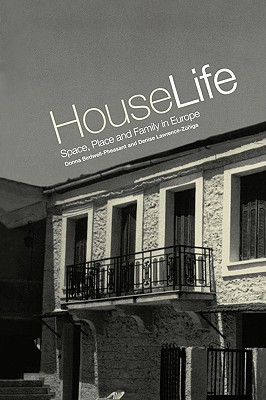 Image for House Life: Space, Place and Family in Europe