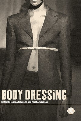 Image for Body Dressing (Dress, Body, Culture)