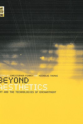 Image for Beyond Aesthetics: Art and the Technologies of Enchantment