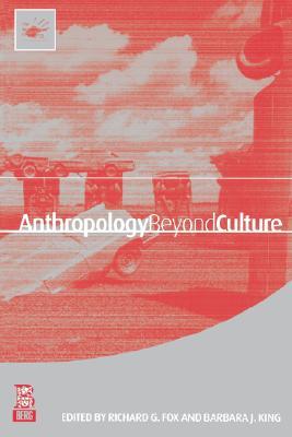 Image for Anthropology Beyond Culture (Wenner-Gren International Symposium Series)