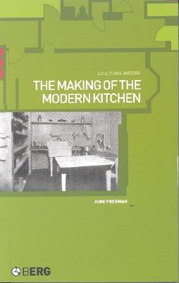 Image for The Making of the Modern Kitchen