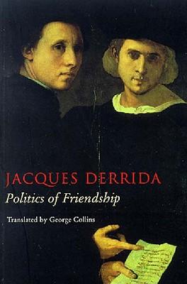 Image for Politics of Friendship (Phronesis)