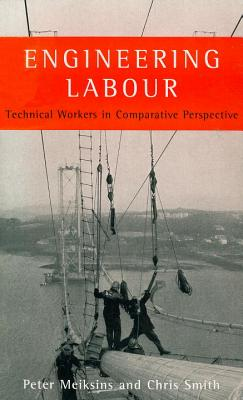 Image for Engineering Labour: Technical Workers in Comparative Perspective (The Real Utopias Project)