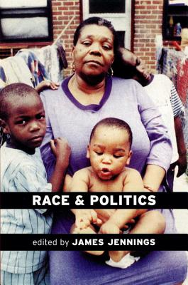 Image for Race and Politics: New Challenges and Responses for Black Activism (Haymarket Series)