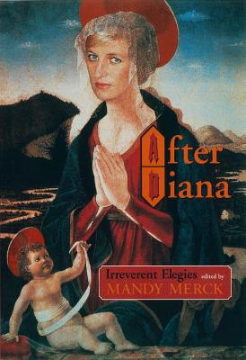 Image for After Diana: Irreverent Elegies