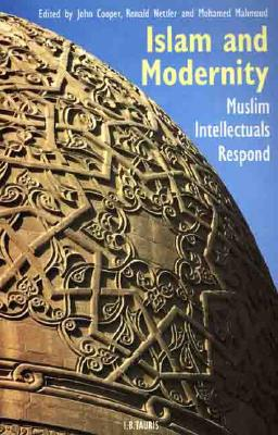 Image for Islam and Modernity: Muslim Intellectuals Respond
