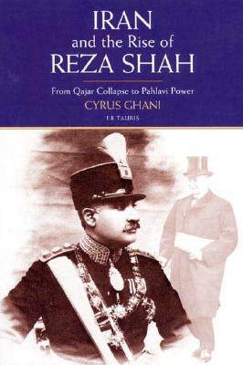 Iran And The Rise Of Reza Shah, Ghanåi, Såiråus